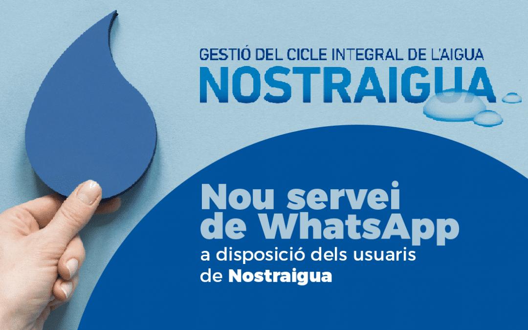 Nostraigua ofereix un nou servei d'atenció a l'usuari a través de WhatsApp